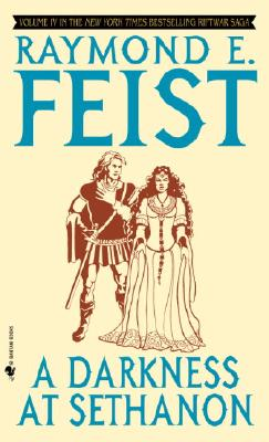 A Darkness at Sethanon By Feist, Raymond E.